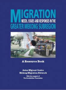 1 Migration Needs, Issues and Response in the Greater Mekong Sub-region - A Resource Book