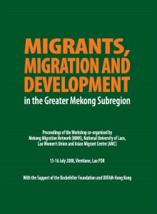 6 Migrants, Migration & Development in the Greater Mekong Subregion